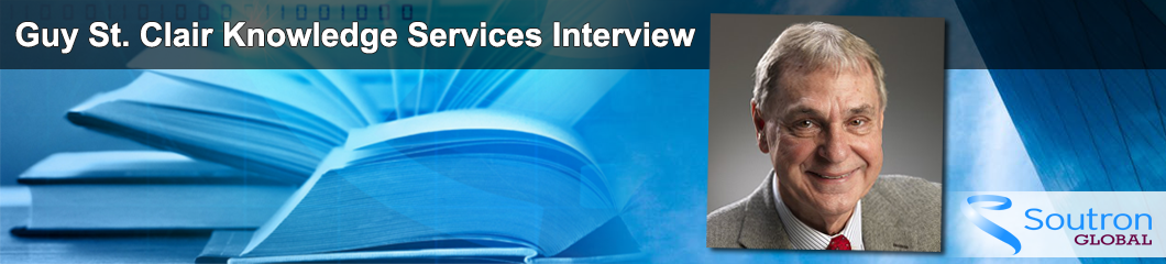 Soutron Global's Tony Saadat Talks with Guy St. Clair about Knowledge Services, The Book