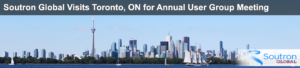 Soutron Global Annual Toronto User Group Meeting