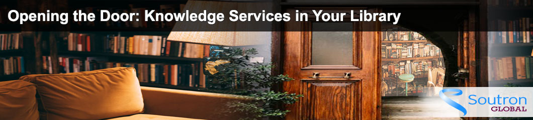 Opening the Door: Knowledge Services in Your Library
