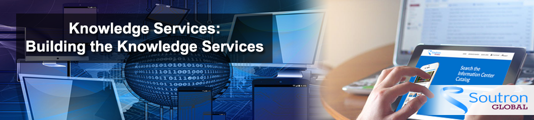 Knowledge Services: Building the Knowledge Services Center