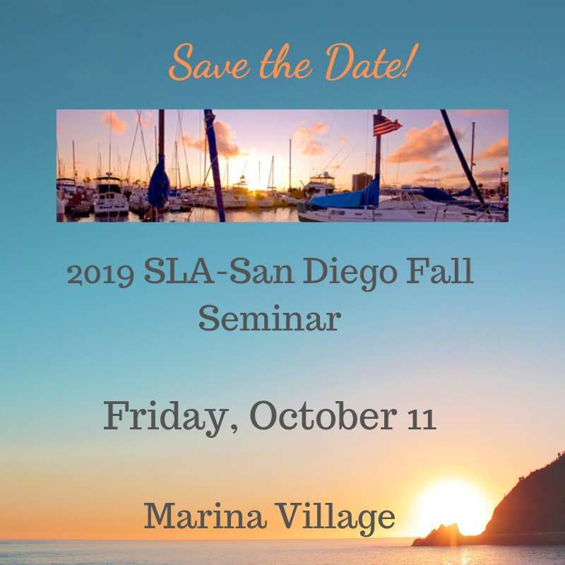 Save the Date for SLA San Diego's Fall Seminar