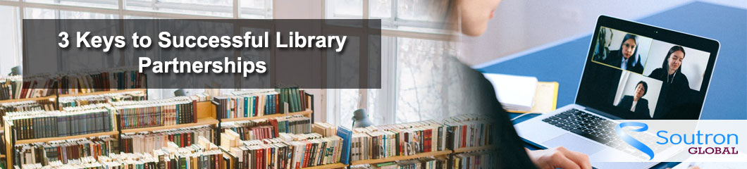 3 Keys to Successful Library Partnerships