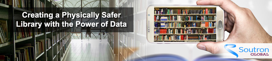 Creating a Physically Safer Library with the Power of Data